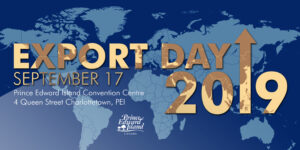 Export Day 2019 @ Prince Edward Island Convention Centre