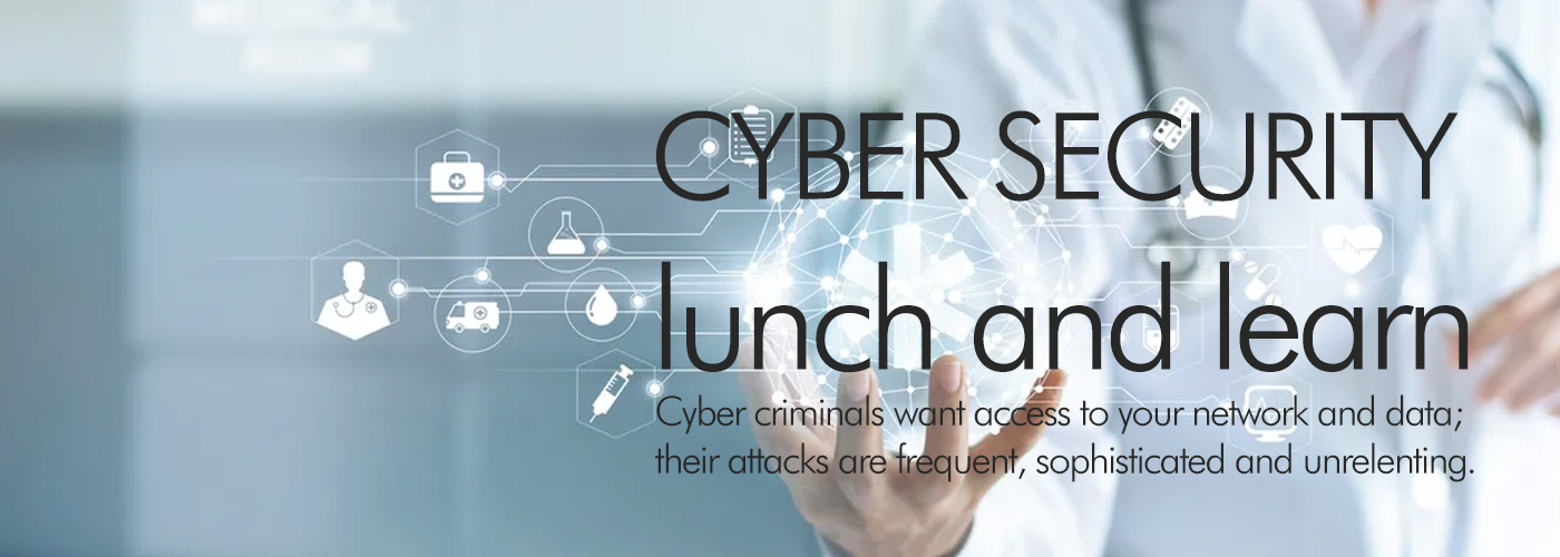 Cyber Security Lunch and Learn